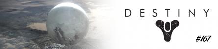 [Platine 167] Destiny